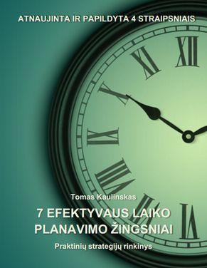 7 EFEKTYVAUS LAIKO PLANAVIMO ŽINGSNIAI - Tomas Kaulinskas - ArSkaitei.lt