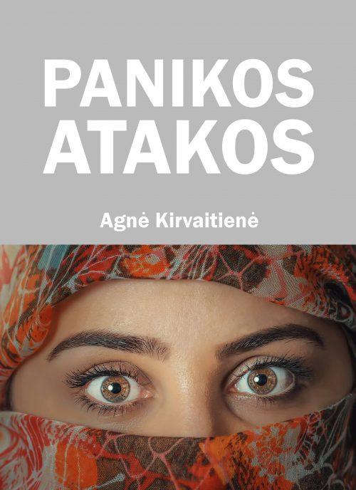 PANIKOS ATAKOS - Agnė Kirvaitienė - ArSkaitei.lt