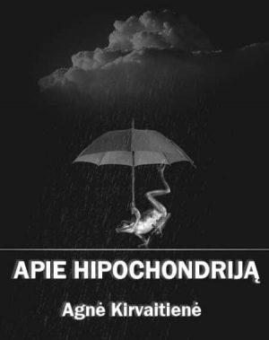 HIPOCHONDRINIS SUTRIKIMAS - Valentina Šereikienė - ArSkaitei.lt