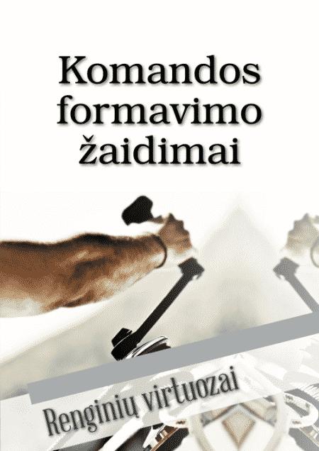 KOMANDOS FORMAVIMO ŽAIDIMAI - Renginių virtuozai - ArSkaitei.lt