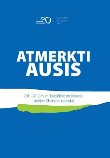 ATMERKTI AUSIS - Kūrybinės partnerystės - ArSkaitei.lt