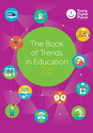 THE BOOK OF TRENDS IN EDUCATION - Young digital planet - ArSkaitei.lt