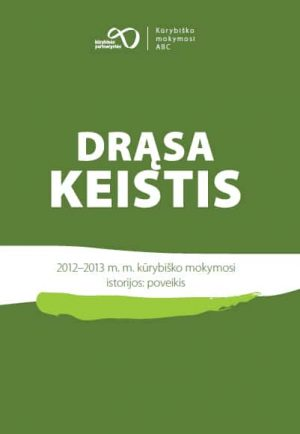 DRĄSA KEISTIS - Kūrybinės dirbtuvės - ArSkaitei.lt