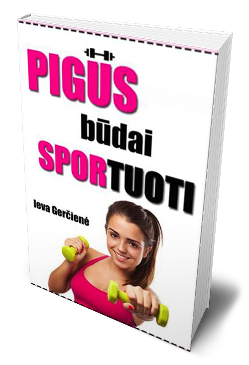 pigūs, būdai, sportuoti, moterims, merginoms, sportas, sveikata, mankšta, pratimai