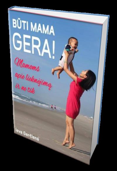 būti, mama, gera, apie, gimdyma, motinystę,