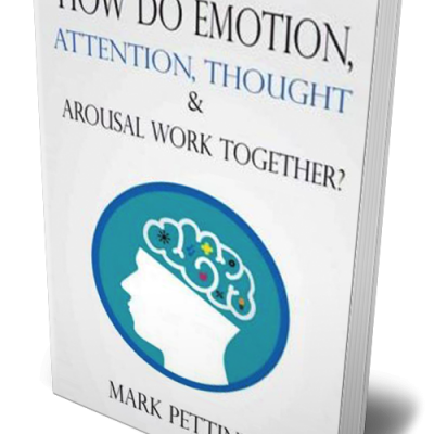 How do Emotion, Attention, Thought, and Arousal Work Together
