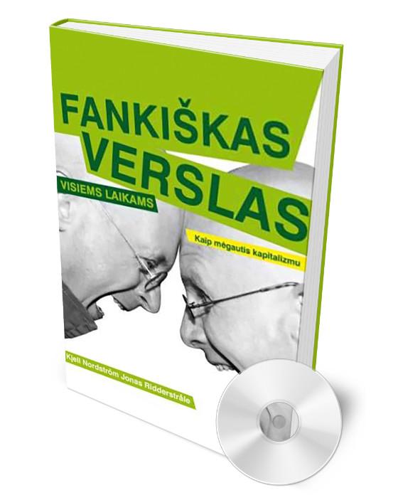 FANKIŠKAS VERSLAS VISIEMS LAIKAMS
