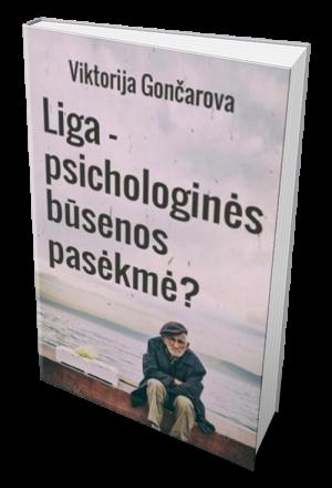 liga, psichologinės, būsenos, pasėkmė?